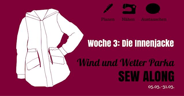 WWP Sew Along • Woche 3 • Die Innenjacke