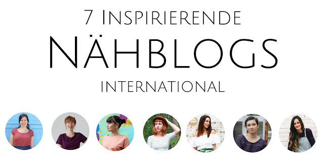 7 inspirierende Nähblogs international #1