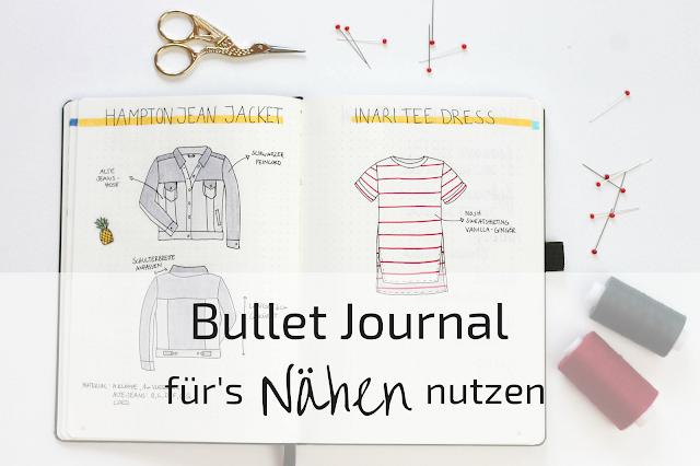 Bullet Journal als Nähplaner nutzen