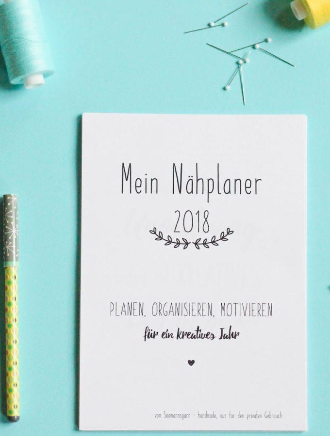 Dein Nähplaner 2018 • free printable